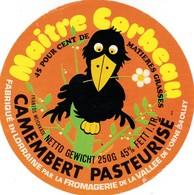 ETIQUETTE FROMAGE -  CAMEMBERT -  MAITRE CORBEAU -  Fab En LORRAINE  -  Meurthe & Moselle  54 - Cheese