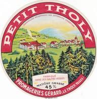 ETIQUETTE FROMAGE -  CAMEMBERT -  PETIT THOLY -   Fab En LORRAINE  -  VOSGES 88 - Cheese