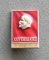Ancien Pin's Badge Russe (URSS, SOVIET) LENIN XXV Congrès De Parti Communistes - Celebrities