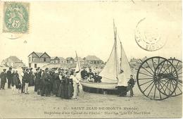 """SAINT JEAN DE MONTS  (Vendée)  - Baptême D' Un Canot De Pêche  """" Martha """" Le 13 Mai 1906 - Saint Jean De Monts"""