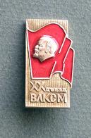 Ancien Pin's Badge Russe (URSS, SOVIET) LENIN. XX Congrès De Jeunes Communistes - Celebrities