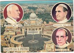 Citta' Del Vaticano - Joannes PP. XXIII, Paulus PP. VI & Pius PP. XII - Piazza E Basilica Di S. Pietro - Vaticaanstad