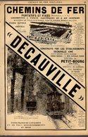 PUB 1891 - CHEMIN De Fer Wagons DECAUVILLE à Petit-Bourg 78, CHICOREE Arlatte Et Cie De Cambrai 59 Nord - Advertising