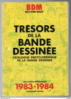 Catalogue Encyclopédique Bandes Dessinées BDM 1983-1984 Cotes BD état Superbe - Encyclopédies