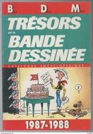 Catalogue Encyclopédique Bandes Dessinées BDM 1987-1988 Cotes BD état Superbe - Encyclopédies