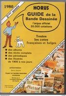 Catalogue Encyclopédique Horus Bandes Dessinées 20 000 Cotes BD état Superbe 1980 - Encyclopédies