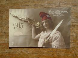 """1915 , Vers Le Triomphe Pour La Patrie """""""" Lettre De Mariette à Son Père Soldat En 1915 """" - Guerre 1914-18"""