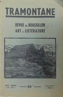 TRAMONTANE- REVUE DU ROUSSILLON- 275 (07/1946) EX-LIBRIS St-Michel-de-Cuxa Poési - Dépliants Touristiques