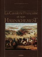 CAVALERIE FRANCAISE ET SON HARNACHEMENT PAR MAC CARTHY - Equipment
