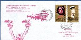 Enveloppe / Ouverture Desserte B 747 Air France  / Orly Newark Et Retour / - Postmark Collection (Covers)