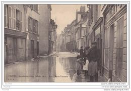10) TROYES (Aube)   Inondation Du 21 Janvier 1910 - Rue Grande Tannerie - Troyes