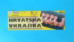 CROATIA V UKRAINE - 2007. FIFA WORLD CUP QUALIF. - PLAY OFF Football Match Ticket * Soccer Fussball Calcio Billet - Match Tickets