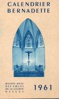 Calendriers > Petit Format : 1961-70 Bernadette Maison Mère Des Soeurs De La Charité De Nevers - Calendars