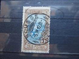 """VEND BEAU TIMBRE DES COLIS POSTAUX DE TUNISIE N° 7 , CACHET """" SOUSSE """" !!! - Tunisie (1888-1955)"""