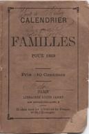 Santé & Hygiéne / Calendrier Des Familles/  Librairie Louis  Janet / Paris/ 1869      CAL406 - Kalenders