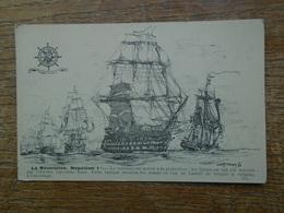 La Révolution , Napoléon 1er , Le Vaisseau - Sailing Vessels
