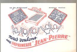 Buvard Jean Pierre Nous Voulons Une Imprimerie Jean-Pierre - Stationeries (flat Articles)