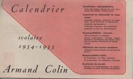 Education/Armand Colin/Calendrier Scolaire 1954-1955/L'Ecole Et La Vie/Paris/Conseils Aux Instituteurs/1954-55  CAL412 - Calendars