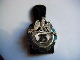 Ancien Insigne Militaire Et Son Cuir 15° REGIMENT DU TRAIN  - DELSART SENS SUPERBE ETAT - Esercito