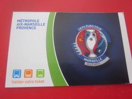FOOTBALL STADIUM ACCESS MARSEILLE VILLE HOTE Billet D'entrée UEFA EURO 2016 Titre De Transport+Ticket Billet Bus Metro - Métro