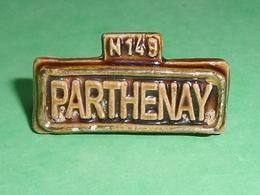 Fèves / Pays / Régions : Parthenay , Plaque De Village , MH   T9 - Countries