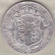 Grande Bretagne. Half Crown 1909 . Edward VII ,en Argent - 1902-1971 : Monnaies Post-Victoriennes