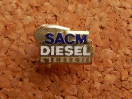 Pin's - SACM - DIESEL ENERGIE - SOCIETE ALSACIENNE DE CONSTRUCTION MECANIQUE - HAUT RHIN 68 - Other