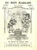 Au Bon Marché .  La Revue De L'année 1910 .  Catalogue De Décembre : Etrennes - Jouets .  DEPLIANT 6 PAGES . - Albums & Catalogues