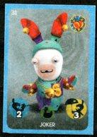IM122 : Carrefour Panini Lapins Crétins Carte N°31 Joker (feutrine) - Trading Cards