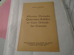 ALLUVIONS FLUVIATILES QUATERNAIRES RUBEFIEES EN CORSE ORIENTALE / LEUR EXTENSION 1973 ODETTE CONCHON - Corse