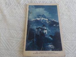 CPA  SALLANCHES  LE CHATEAU DES RUBINS ET LES AIGUILLES DE WARENS TIMBREE 1929 - Sallanches