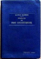 Maurice HAURIOU : PRECIS DE DROIT CONSTITUTIONNEL > 2e édition, Recueil Sirey, 1929 - Droit