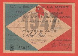 Ww2 La Liberté Ou La Mort Carte Fédéeation Nationale Des Combattants Républicains 1947  Propagande - Documents