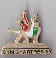 PIN'S THEME  GYMNASTIQUE  A CHARTRES - Gymnastics