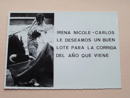IRENA NICOLE - CARLOS / Le Deseamos Un Buen Lote Para La CORRIDA Del Ano Que Viene - Anno 19?? ( Voir Photo ) ! - Altri