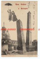 UNA VOLATA A BOLOGNA F/PICCOLO VIAGGIATA ANIMATA - Bologna