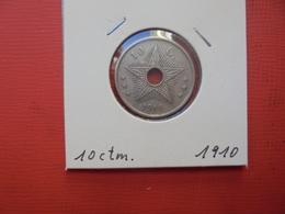 CONGO BELGE 10 Centimes 1910 TTB+ - Congo (Belgian) & Ruanda-Urundi