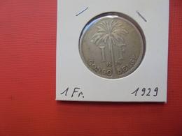 CONGO BELGE 1 FRANC 1929 FR TTB/TTB+ - Congo (Belgian) & Ruanda-Urundi