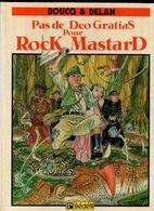Pas De Deo Gratias Pour Rock Mastard Par Boucq & Delan - Edition Originale De 1986 - Editions Originales (langue Française)