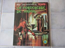 John Buscema ( Frisano ) Howard Thomas CONAN N° 7 Le BARBARE La Forteresse De Xapur - Conan