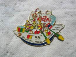 Pin's De La  55eme édition Du Carnaval De Mulhouse En 2008. La Nef Des Fous - Badges