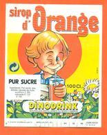 étiquette De Sirop D'orange Dinodrink Distillerie Du Nord à Cambrai - 100 Cl - Fruits & Vegetables