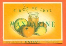 étiquette Ancienne De Sirop De Luxe Mandarine Distillerie Noirot à Nancy - 70 Cl - Fruits & Vegetables