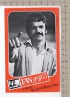 FAN Sport Présente Richard Beaulieu ° Autocollant / Adesivi / Aufkleber / Stickers - Autocollants