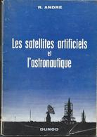 Les Satellites Artificiels Et L'Astronotique Avec Un Bon Distribustion Des Prix Physique Chimie 1962 - Astronomie
