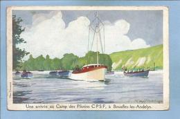 Bouafles-Les-Andelys (27) Une Arrivée Au Camp Des Pilotins CPSF (L. Haffner Max Cremnitz Ligue Maritime Et Coloniale) - Les Andelys
