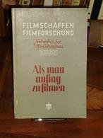 Als Man Anfing Zu Filmen  Cinematographie Von Hans Traub  Berlin 1940 - Photographie