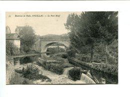 Environs De Tulle, SOULLAC (19) - Le Pont Neuf - France