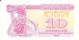 UKRAINE 10 KARBOVANETS 1991 UNC P 84 - Ukraine