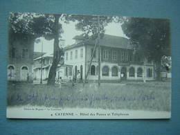 GUYANE - CAYENNE - HOTEL DES POSTES ET TELEPHONES - Cayenne